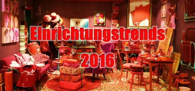 Einrichtungstrends 2016
